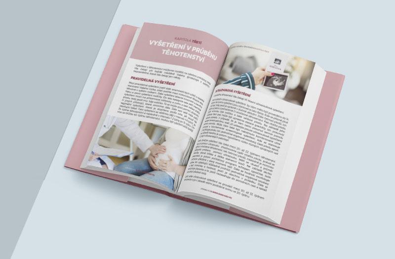 V e-booku Průvodce těhotenstvím se dozvíte, jaká vyšetření vás vprůběhu 9 měsíců těhotenství očekávají.
